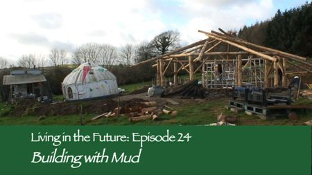 Episode 24 - Building with Mud